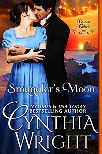 Smugglers Moon Rakes Rebels The Raveneau Family Book 2