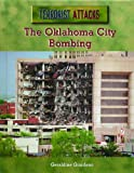 The Oklahoma City Bombing, Geraldine Giordano, 0823936554
