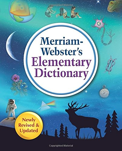Merriam-Webster's Elementary Dictionary, New Edition (c) 2019