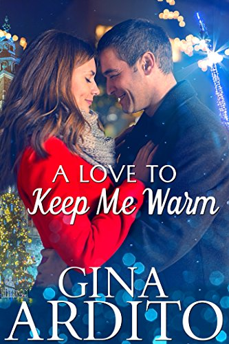A Love to Keep Me Warm by [Gina Ardito]