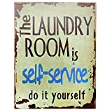 """laundry room design Barnyard Designs The Laundry Room is Self Service Retro Vintage Tin Bar Sign Country Home Decor 10"""" x 13"""""""