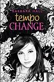 Tempo Change, Barbara Hall, 038573607X