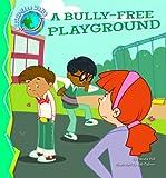 Bully-Free Playground