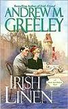 Irish Linen, Andrew M. Greeley, 0765355000