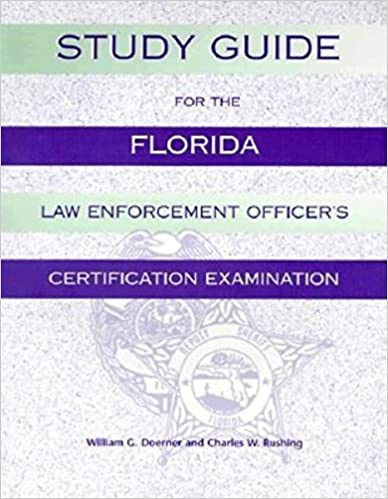 Study Guide for the Florida Law Enforcement Officer\'s Certification ...