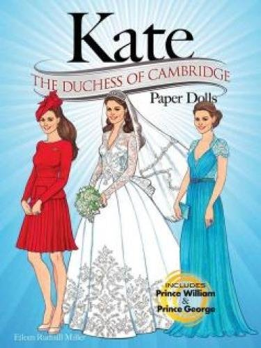 Princess Diana Prince William (KATE: The Duchess of Cambridge Paper Dolls (Dover Paper Dolls))