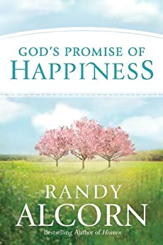 God's Promise of Happiness by [Alcorn, Randy]