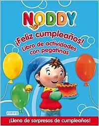 Noddy. ¡Feliz cumpleaños! Libro de actividades con pegatinas ...