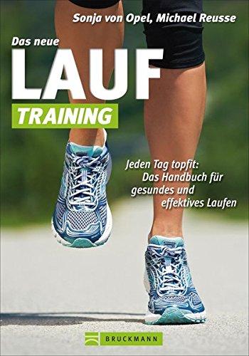 das-neue-lauf-training-jeden-tag-topfit-das-handbuch-fr-gesundes-und-effektives-laufen