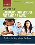 Master the Catholic High School Entrance Exams 2016-2017