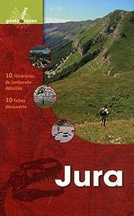 Jura: 10 itinéraires de randonnée détaillés, 10 fiches de découverte par Patrick Marcel
