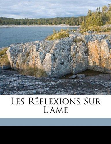 Read Online Les réflexions sur l'ame (Hebrew Edition) pdf