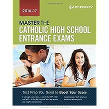 Master the Catholic High School Entrance Exams 2016-2017