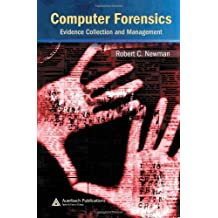 Computer Forensics: Evidence Collection and Management