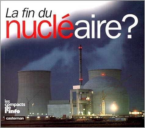 Livre La fin du nucléaire ? pdf