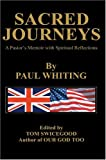 Sacred Journeys, Paul Whiting, 0595773206