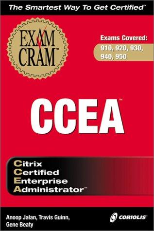 CCEA Exam Cram (Exam: 910, 920, 930, 940, (910 Server)