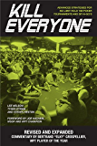 Kill Everyone: Advanced Strategies for No-Limit Hold 'Em Poker Tournaments and Sit-n-Gos