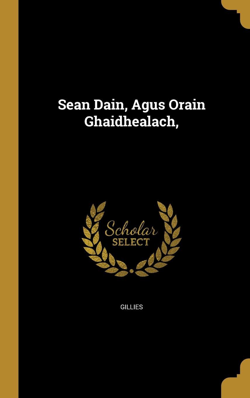 Read Online Sean Dain, Agus Orain Ghaidhealach, PDF