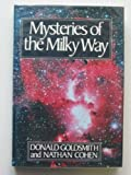 Mysteries of the Milky Way, Donald Goldsmith and Nathan Cohen, 0809241897