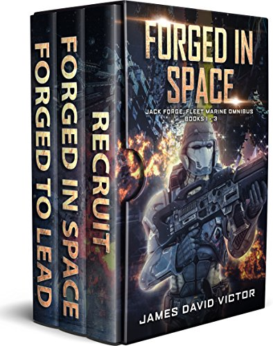 Forged in Space Boxed Set: Books 1 - 3 (Jack Forge, Fleet Marine Omnibus) cover