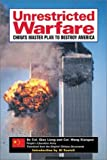 Book cover for Unrestricted Warfare: China's Master Plan to Destroy America