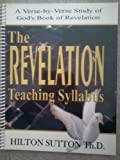 The Revelation Teaching Syllabus, Hilton Sutton, 1879503247