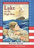 img - for Luke on the High Seas book / textbook / text book