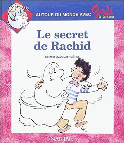 Télécharger en ligne Gafi, le Secret de Rachid, numéro 15, série 2, CP/CE1 pdf, epub ebook