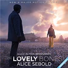 The Lovely Bones Audiobook by Alice Sebold Narrated by Alyssa Bresnahan