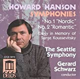 Hanson: Symphonies No. 1 (Nordic) and No. 2 (Romantic) / Elegy in Memory of Serge Koussevitsky