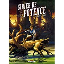 GIBIER DE POTENCE T.04 : KANSAS RIVER