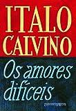 capa de Os Amores Difíceis