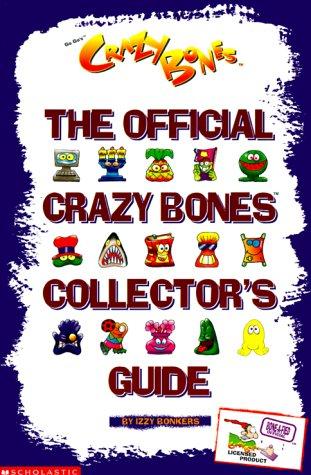 Read Online The Official Crazy Bones Collector's Guide ebook