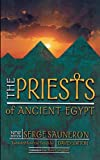 The Priests of Ancient Egypt: New Edition