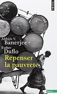 Repenser la pauvreté, Banerjee, Abhijit V.