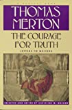 Courage for Truth, Thomas Merton, 0156000040