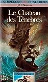Quête du Graal Tome 1 : Le Château des ténèbres