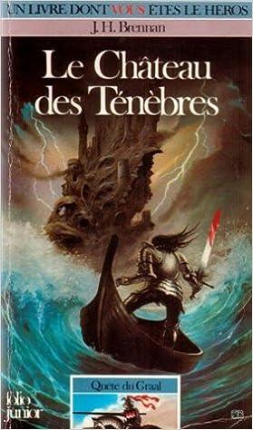 Amazon Fr Quete Du Graal Tome 1 Le Chateau Des Tenebres Brennan James H Livres
