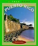 Puerto Rico, Elaine Landau, 0516267701
