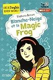 """Afficher """"Blanche-Neige et la magic frog"""""""