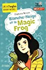 Blanche-Neige et la Magic Frog par Benson
