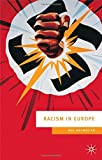 Racism in Europe: 1870-2000 (European Culture & Society S)