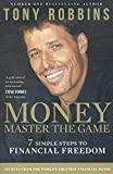 img - for Money Master the Game: 7 Simple Steps to Financial Freedom book / textbook / text book