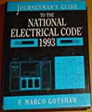img - for Journeyman's Guide to the National Electrical Code, 1993 by Gotshaw Furman Marco Gotshaw F. Marco (1993-04-01) Paperback book / textbook / text book