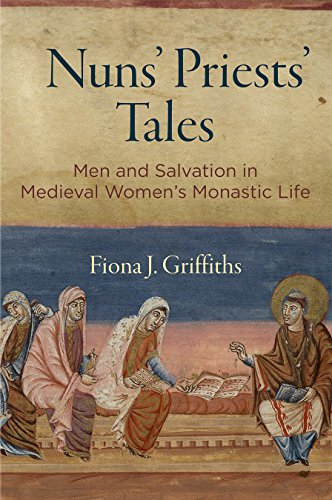 [F.R.E.E] Nuns' Priests' Tales: Men and Salvation in Medieval Women's Monastic Life (The Middle Ages Series)<br />[R.A.R]