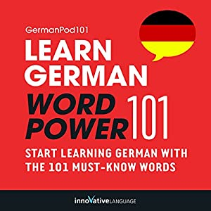 Learn German: Word Power 101 Audiobook