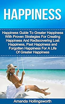 Happiness Strategies Creating Rediscovering Forgotten ebook