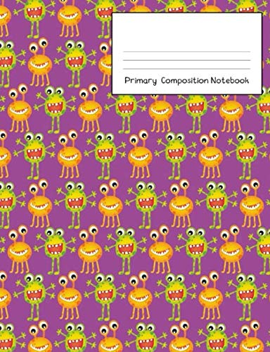 Primary Composition Notebook: Story Paper Journal Grades K-2 & 3 - Dashed Midline and Picture Space School Exercise Book 120 sheets. Fun Monster Cover with Purple Background. -