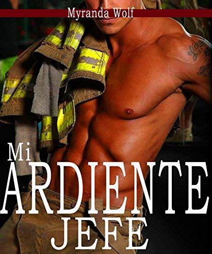 Mi ardiente jefe: (erotica gay en español) (Spanish Edition)